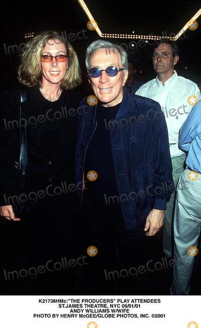Andy Williams Photo - the Producers Play Attendees Stjames Theatre NYC 050101 Andy Williams Wwife Photo by Henry McgeeGlobe Photos Inc